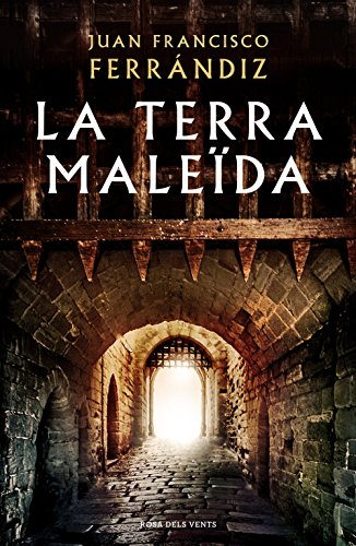 La terra maleïda (Catalan Edition)
