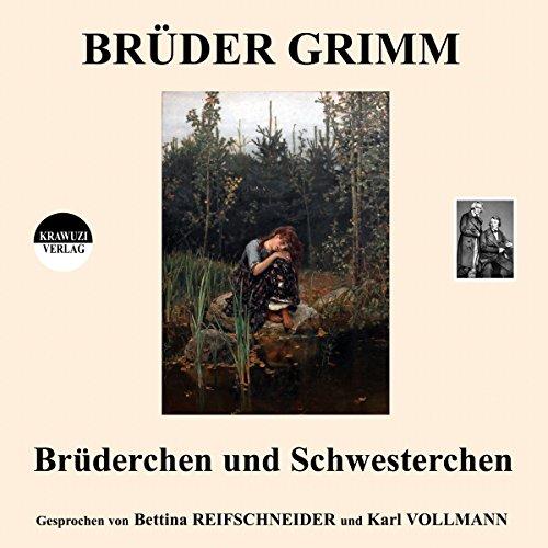 Brüderchen und Schwesterchen audiobook cover art