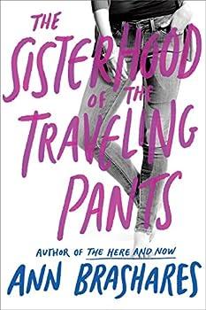 Sisterhood of the Traveling Pants  Sisterhood Series Book 1