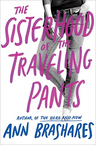 Sisterhood of the Traveling Pants (Sisterhood Series Book 1) (English Edition)