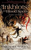 Inkblots and Blood Spots