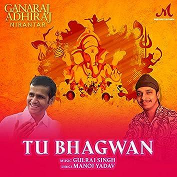 Tu Bhagwan