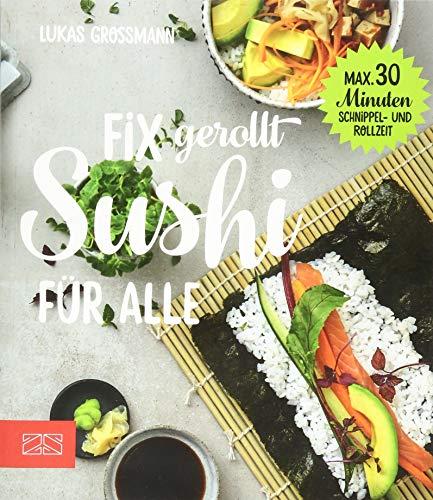 Fix gerollt – Sushi für alle