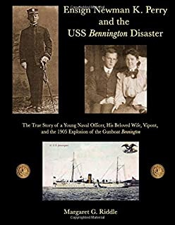 Ensign Newman K. Perry and the USS Bennington Disaster