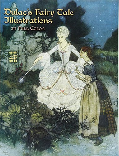 Dulac's Fairy Tale Illustrations in Full Color (Dover Fine Art, History of Art)の詳細を見る