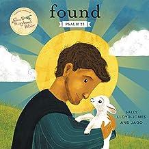 Found: Psalm 23 (Jesus Storybook Bible) PDF