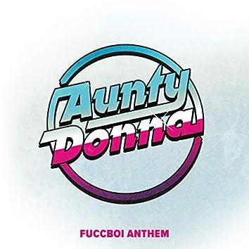 Fuccboi Anthem