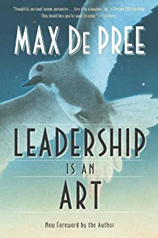 Leadership Is an Art by [Max Depree]