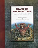 Island of the Minotaur: The Greek Myths of Ancient Crete