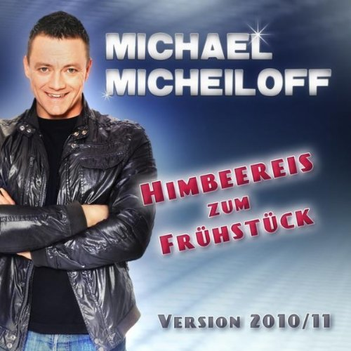 Himbeereis zum Frühstück (The New Version 2010/11 - Radio Mix)