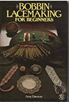 Bobbin Lace-making for Beginners