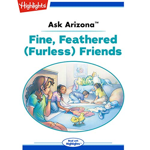 Ask Arizona: Fine, Feathered (Furless) Friends copertina