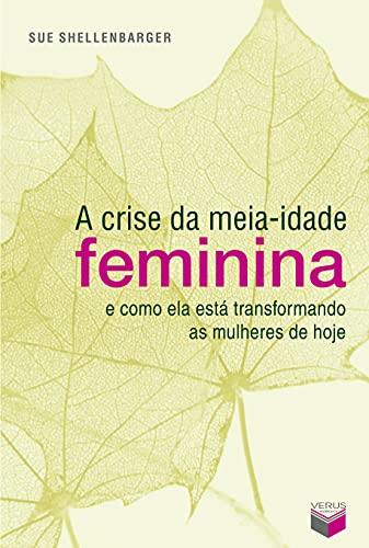 A crise da meia-idade feminina