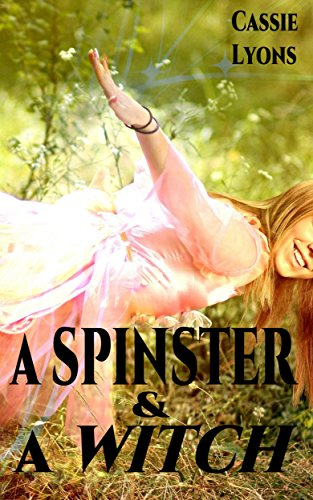 A Spinster & A Witch (English Edition)