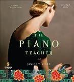 By Janice Y. K. Lee: The Piano Teacher: A Novel [Audiobook]
