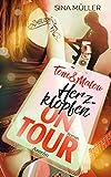 Tom & Malou 1: Herzklopfen on Tour