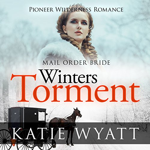 Mail Order Bride: Winter's Torment audiobook cover art