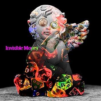 Invisible Money