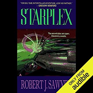 Starplex                    By:                                                                                                                                 Robert J. Sawyer                               Narrated by:                                                                                                                                 Mark Boyett,                                                                                        Robert J. Sawyer                      Length: 11 hrs and 1 min     294 ratings     Overall 4.0