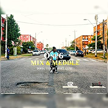 Mix & Meddle