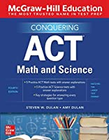 McGraw-Hill Education Conquering ACT Math and Science, 4th Edition Front Cover