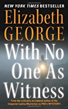 With No One As Witness (Inspector Lynley Book 14)