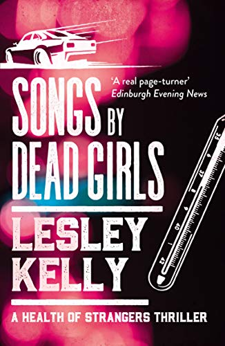 Songs by Dead Girls (The Health of Strangers Thrillers Book 2) (English Edition)