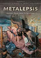 Metalepsis: Ancient Texts, New Perspectives (Classics in Theory)