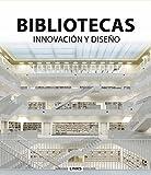 Bibliotecas. Innovación Y Diseño