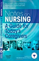 Notes on Nursing: A Guide for Today's Caregivers, 1e (International Council of Nurse)