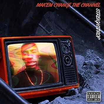 Makem Change the Channel, vol 1.