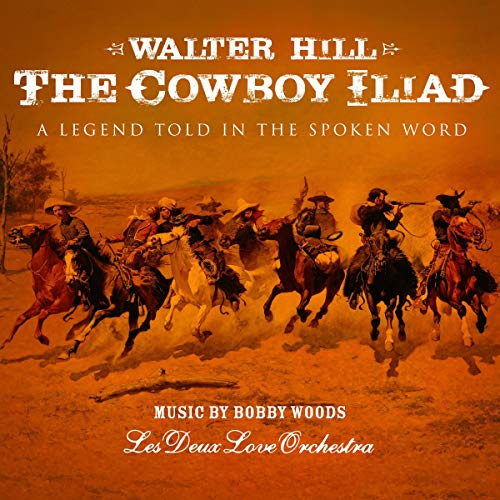 The Cowboy Iliad audiobook cover art