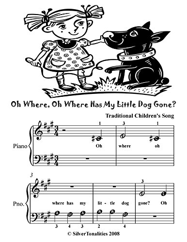 Oh Where Oh Where Has My Little Dog Gone Beginner Piano Sheet Music Tadpole Edition (English Edition)