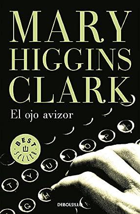 El ojo avizor / Stillwatch (Best Seller)