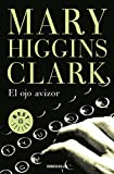 El ojo avizor (Best Seller)