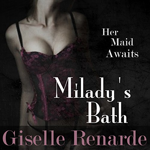 Milady's Bath audiobook cover art