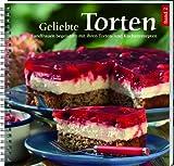 Geliebte Torten 2: Landfrauen begeistern mit ihren Torten- und Kuchenrezepten