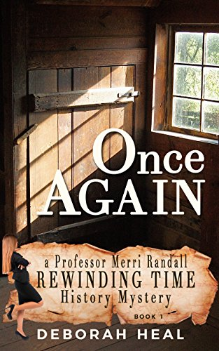 Book: Once Again - An inspirational novel of history, mystery, & romance (The Rewinding Time Series Book 1) by Deborah Heal