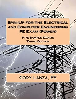 Spin-Up for the Electrical and Computer Engineering PE Exam (Power): Five Sample Exams Third Edition