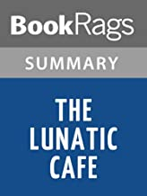Summary & Study Guide The Lunatic Cafe by Laurell K. Hamilton