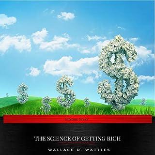 The Science of Getting Rich                   Autor:                                                                                                                                 Wallace D. Wattles                               Sprecher:                                                                                                                                 Grainne Regan                      Spieldauer: 2 Std. und 4 Min.     Noch nicht bewertet     Gesamt 0,0