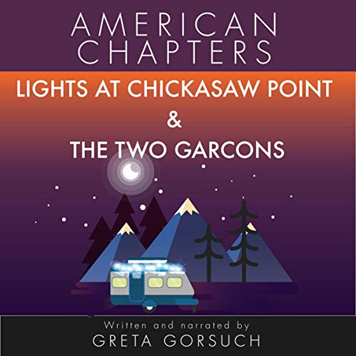 Lights at Chickasaw Point & the Two Garcons audiobook cover art