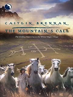 The Mountain's Call (White Magic)