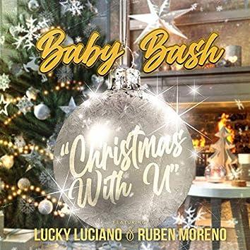 Christmas With U (feat. Lucky Luciano & Ruben Moreno)