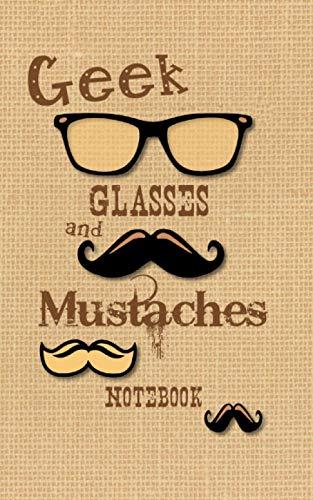 Geek Glasses and Mustaches Notebook: Kids Nerd / Geek Gifts / Presents ( Mustache Ruled Notebook ) [ American English ] (Kids 'n' Teens)