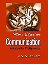 More Effective Communication: A Manual for Professionals