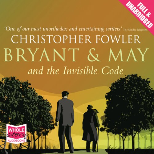 Bryant and May and the Invisible Code audiobook cover art