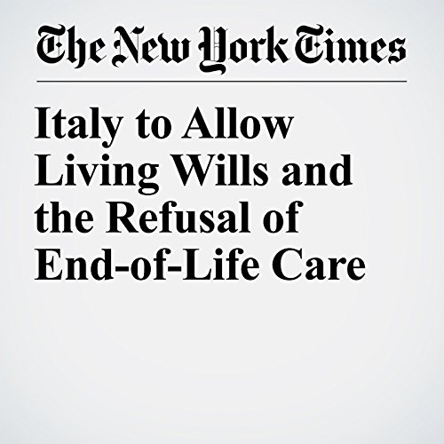 Italy to Allow Living Wills and the Refusal of End-of-Life Care copertina