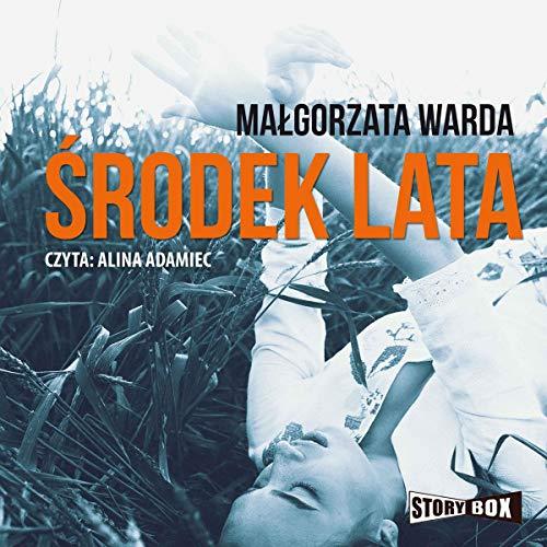 Środek lata audiobook cover art