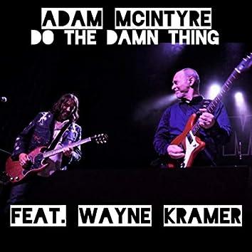 Do the Damn Thing (feat. Wayne Kramer)